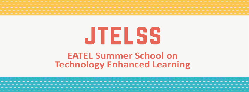 The 14th EATEL Summer School on Technology Enhanced Learning (JTELSS 2018)
